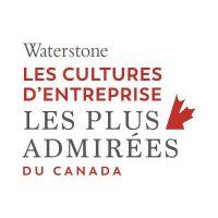 Waterstone Les cultures d'entreprise les plus admirées du Canada
