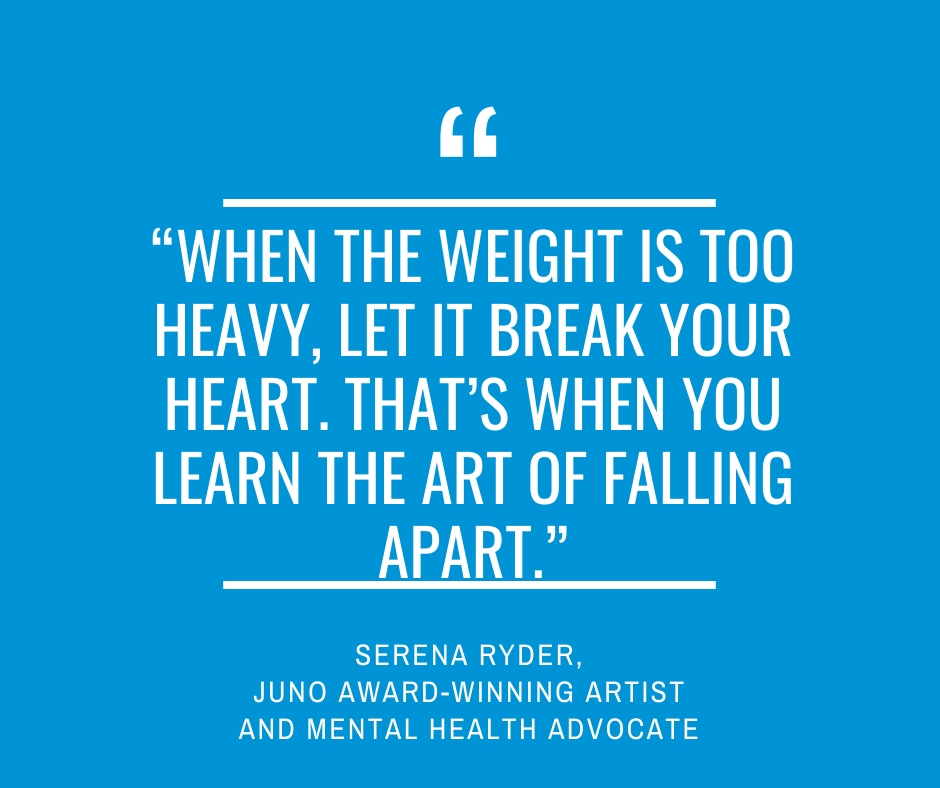 """When the weight is too heavy, let it break your heart. That's when you learn the art of falling apart.""