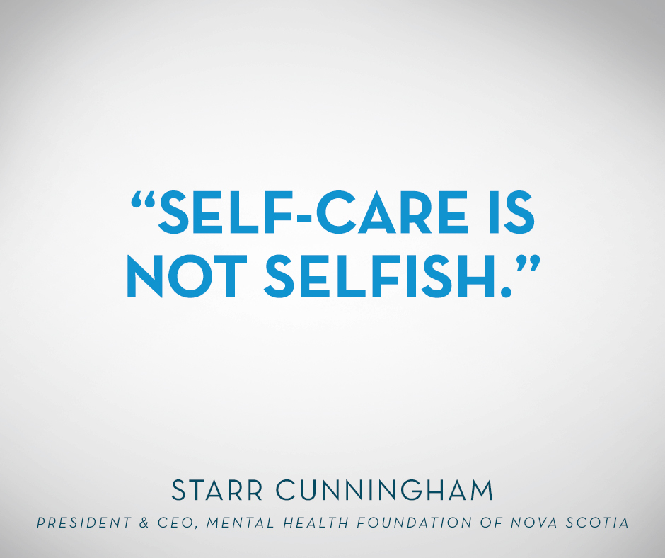 """Self-care is not selfish."" Starr Cunningham"